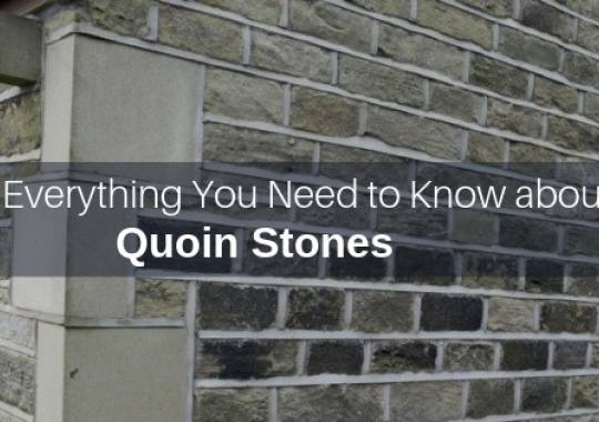 Everything You Need to Know about Quoin Stones